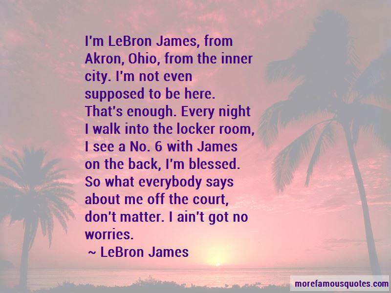 Lebron James Akron Quotes
