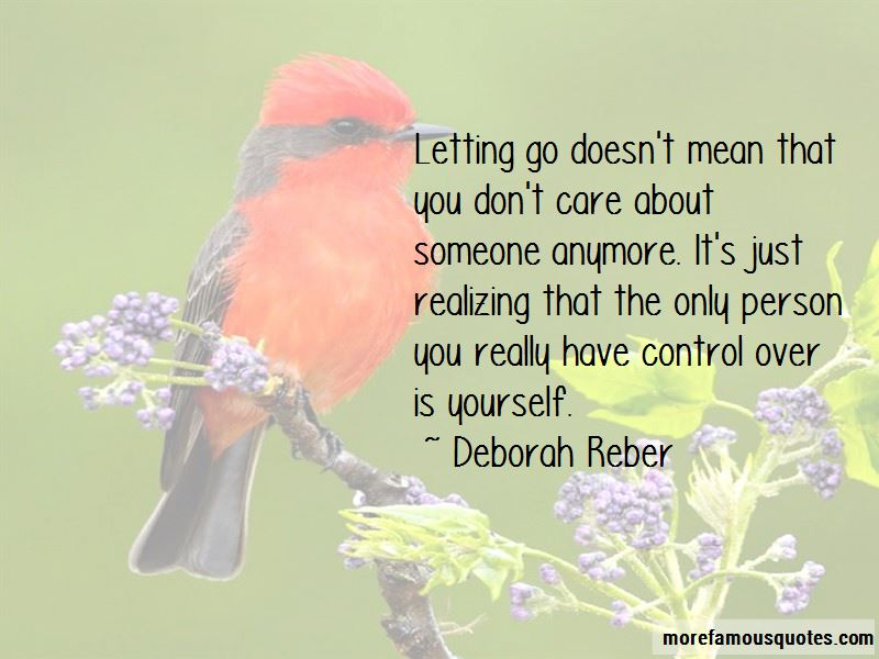 Letting Go Doesn't Mean Quotes