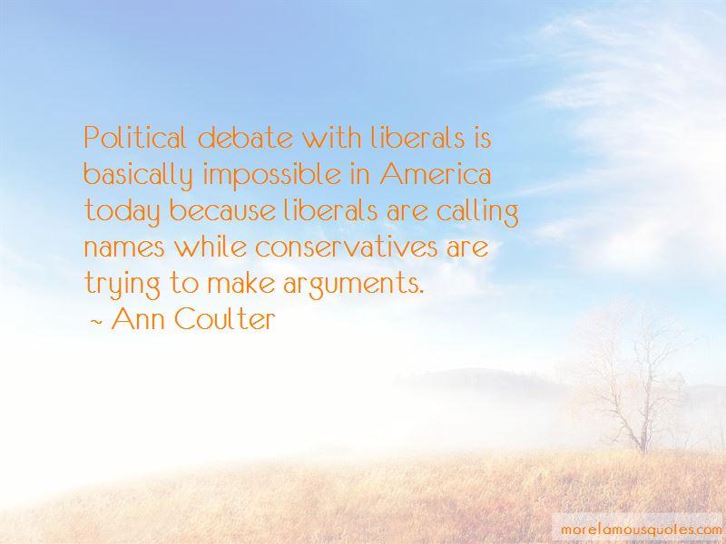 Liberals Vs Conservatives Quotes