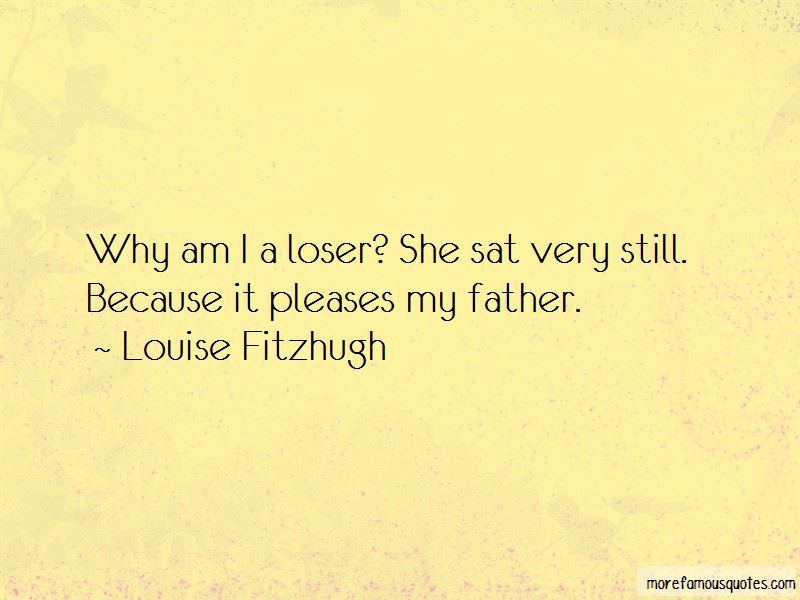 Loser Father Quotes