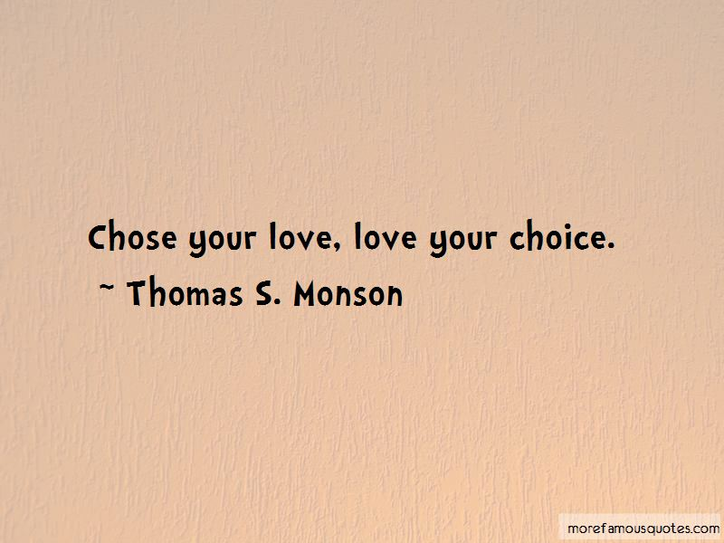 Love Your Choice Quotes Pictures 3