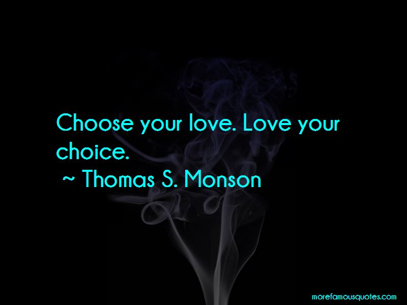 Love Your Choice Quotes
