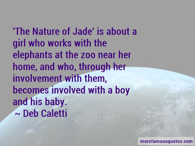 Nature Of Jade Quotes