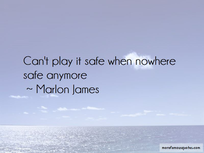 Nowhere Safe Quotes Pictures 3
