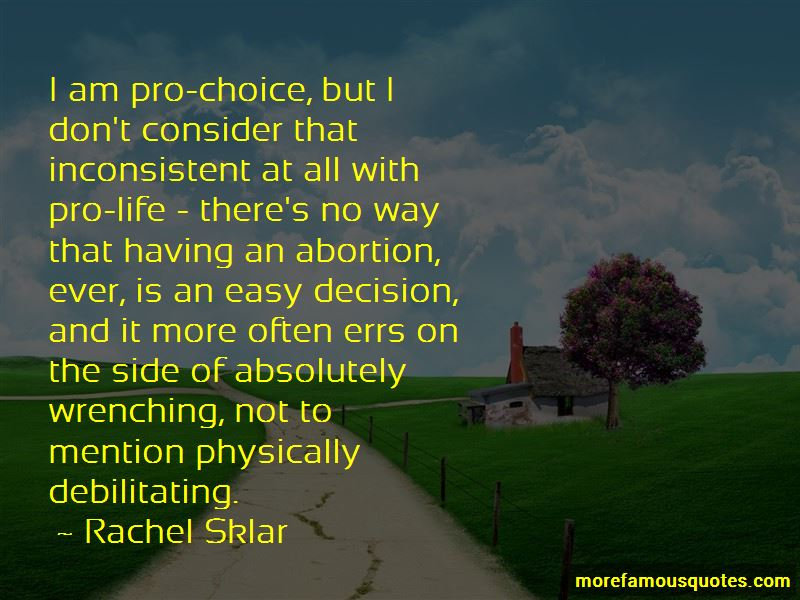 Pro-choice Not Pro-abortion Quotes Pictures 2