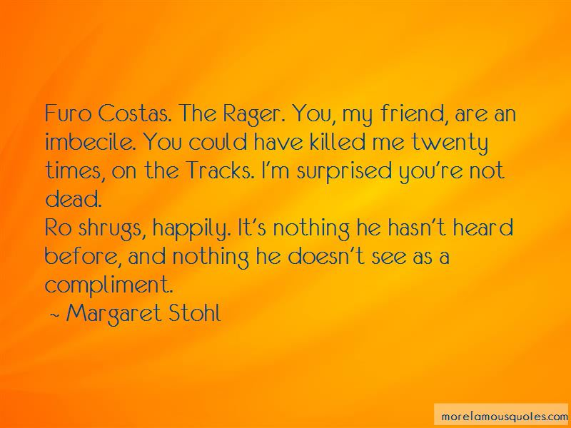 Rager Quotes