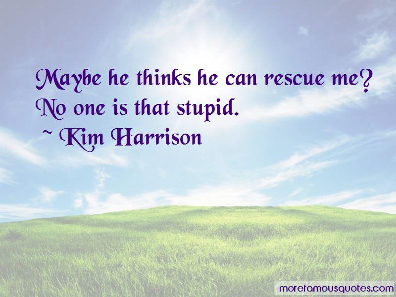 Rescue Me Quotes Pictures 3