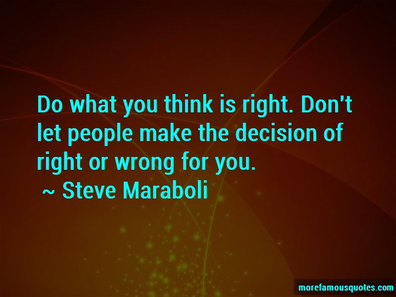Right And Wrong Decision Quotes