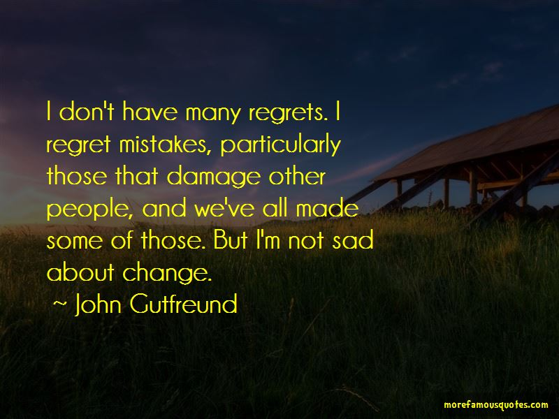 Sad About Change Quotes