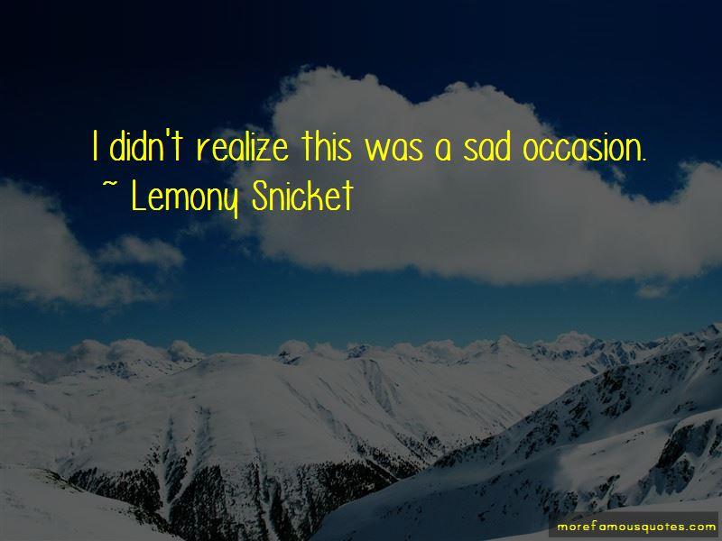 Sad Occasion Quotes Pictures 2