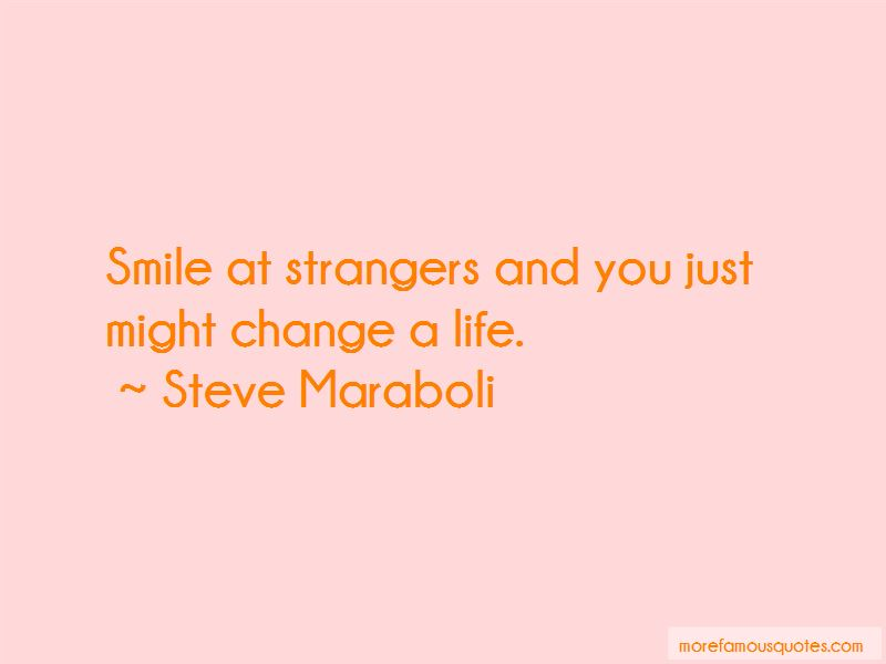 Smile At Strangers Quotes Pictures 2