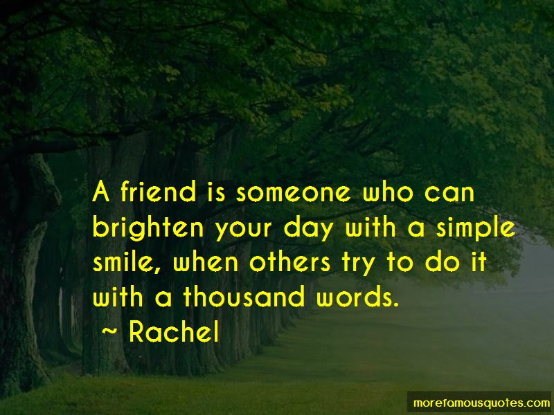 Smile To Brighten Your Day Quotes