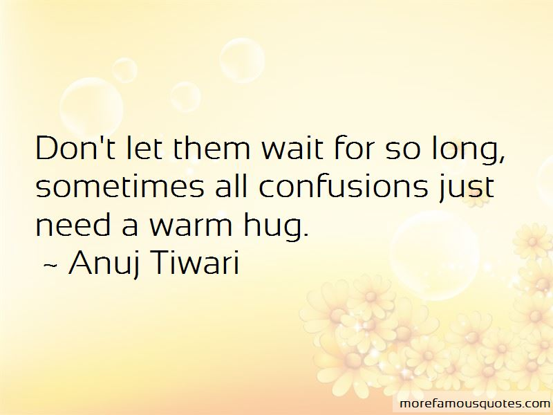 Sometimes I Just Need A Hug Quotes Pictures 2
