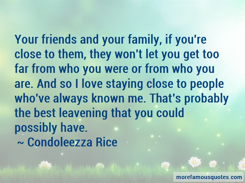 Staying Close Family Quotes