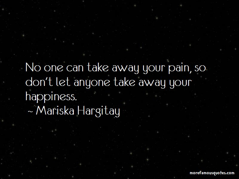 Take Away Your Pain Quotes Pictures 2