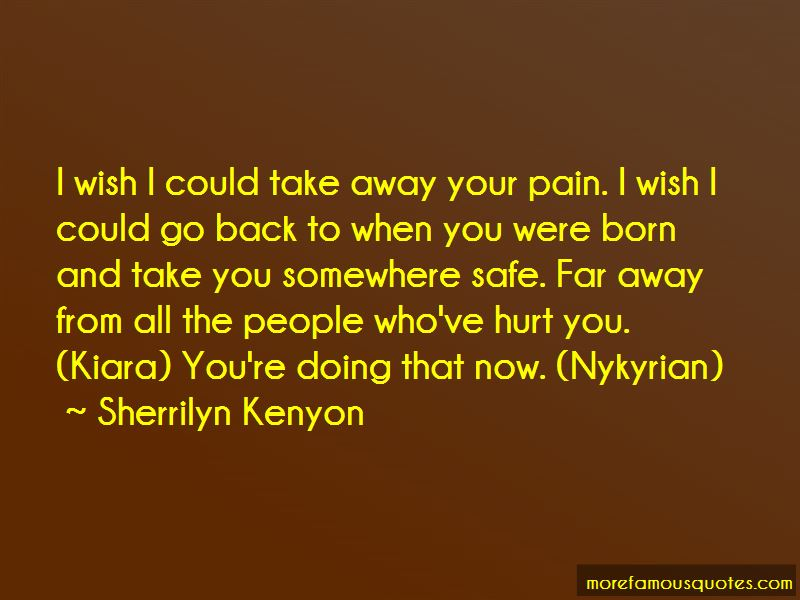 Take Away Your Pain Quotes