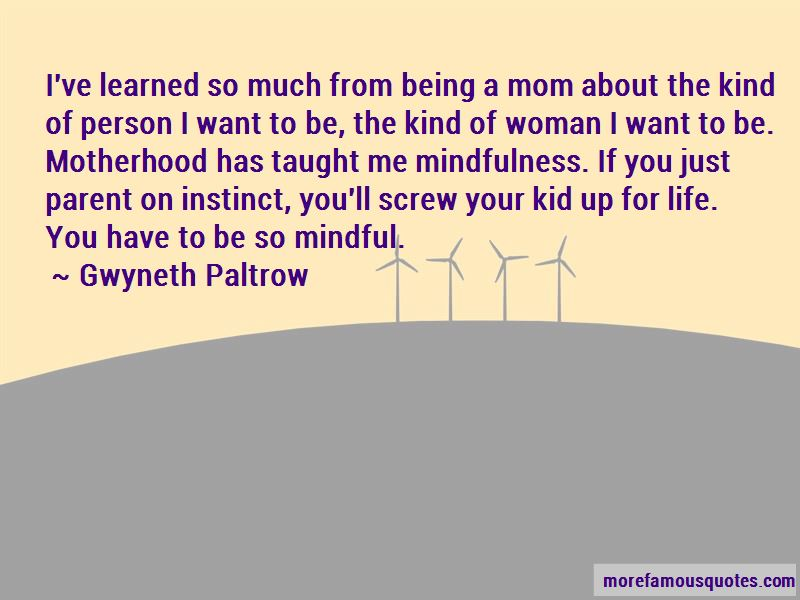 The Kind Of Woman I Want Quotes