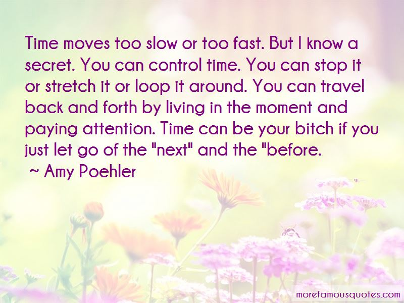 Time Moves Slow Quotes Pictures 4