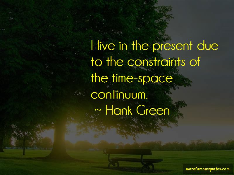 time space continuum quotes top quotes about time space