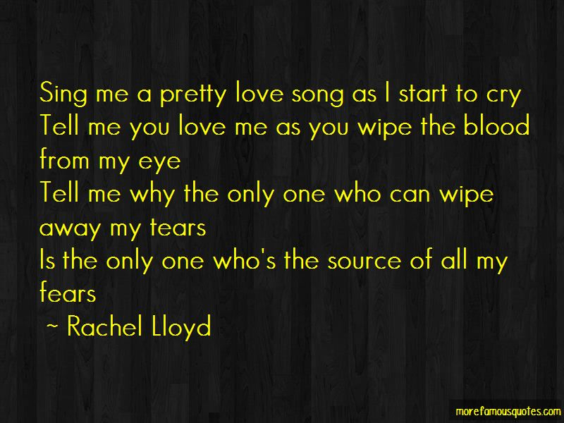 Wipe Away My Tears Quotes