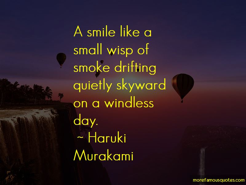 Wisp Of Smoke Quotes: top 18 quotes about Wisp Of Smoke from famous