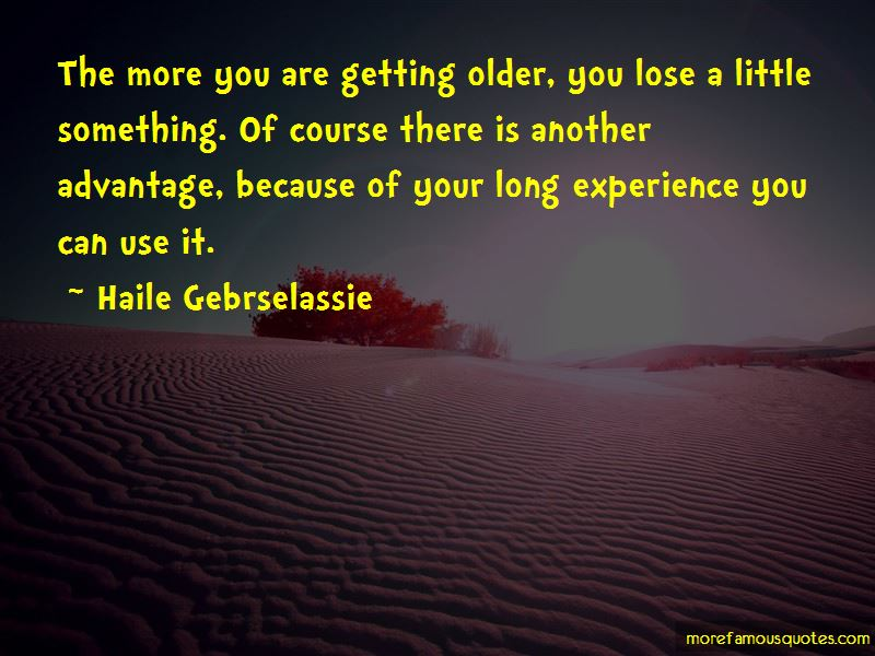 You Are Getting Older Quotes Pictures 4