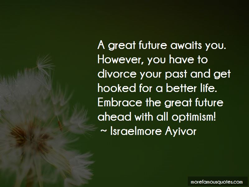 Your Future Awaits You Quotes Pictures 3