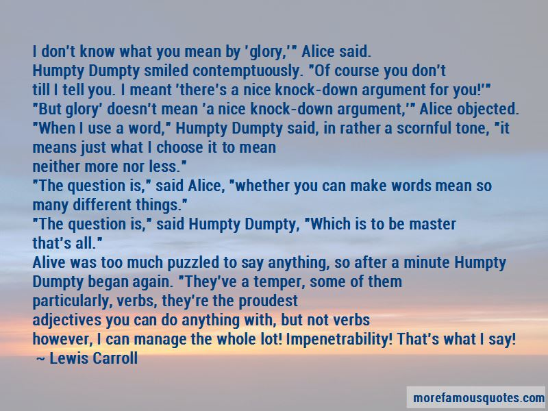 Alice Humpty Dumpty Quotes Pictures 3