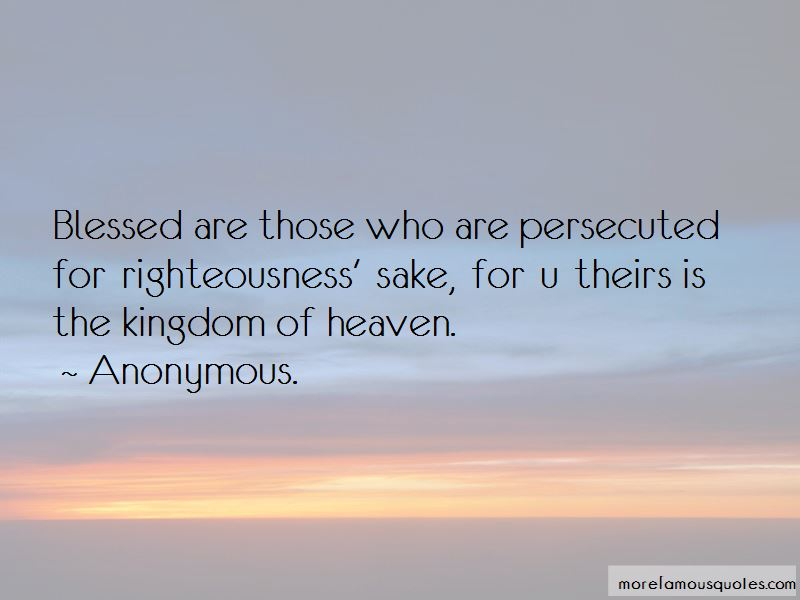 Blessed Are Those Who Are Persecuted Quotes