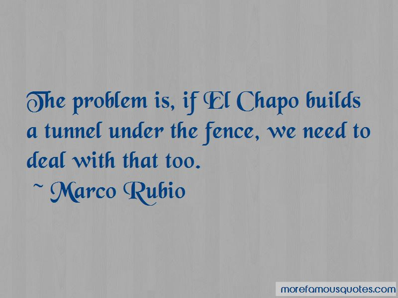Chapo Quotes: top 4 quotes about Chapo from famous authors