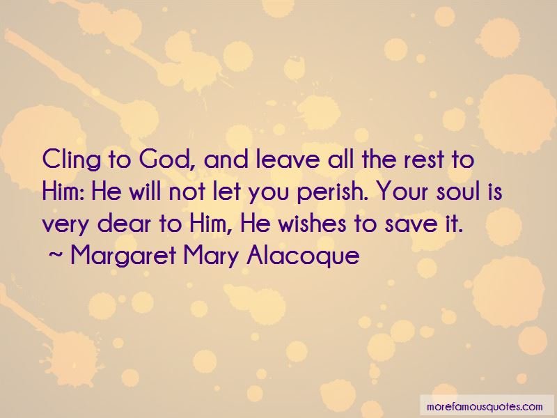 Cling To God Quotes