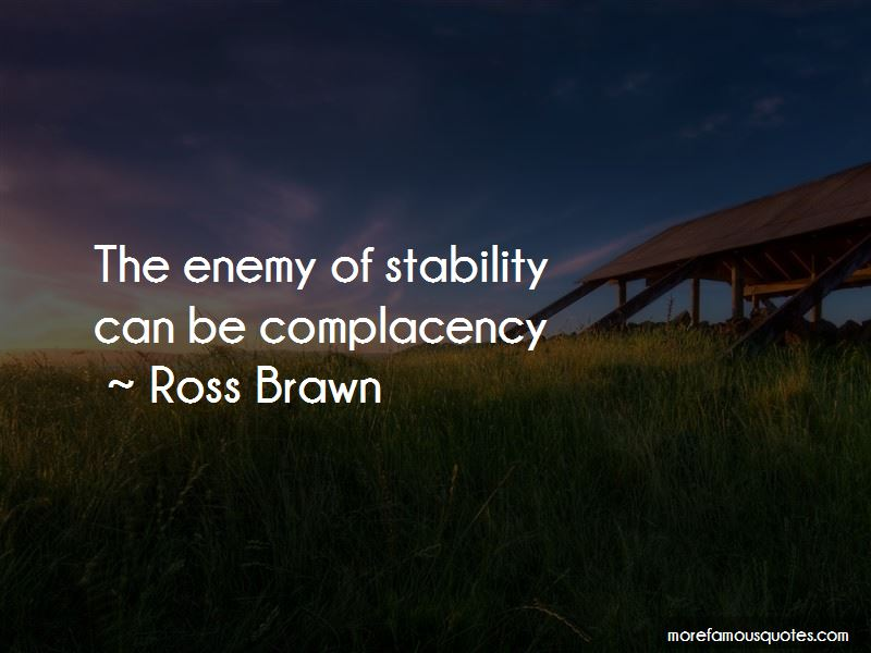 Complacency Enemy Quotes Pictures 2