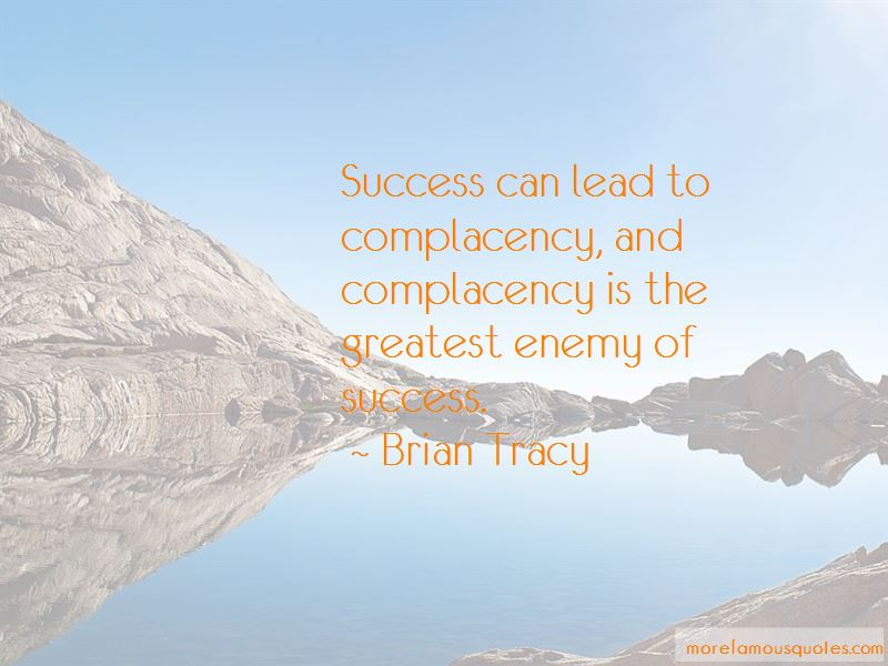Complacency Enemy Quotes