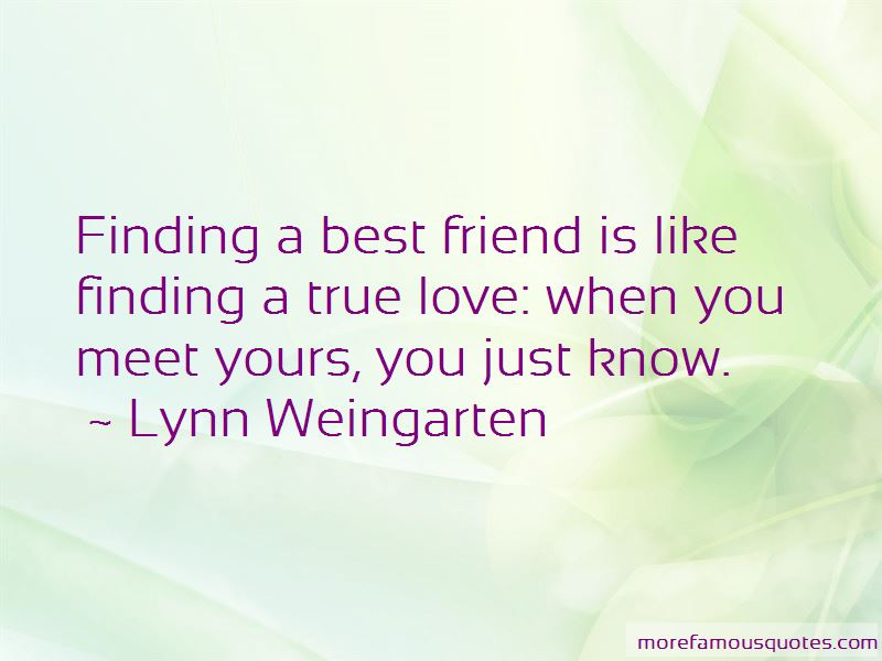 Finding A Friend Like You Quotes