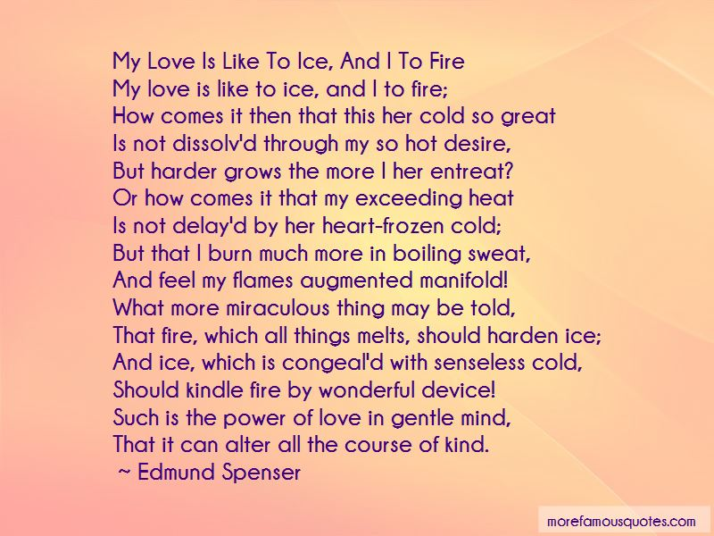 Fire Ice Love Quotes: Top 15 Quotes About Fire Ice Love