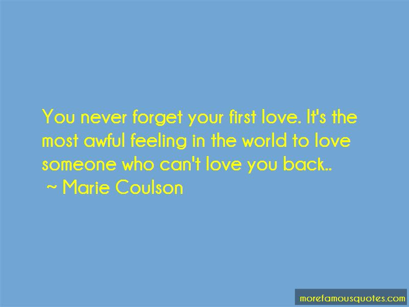 Forget Your First Love Quotes: top 15 quotes about Forget Your First Love  from famous authors