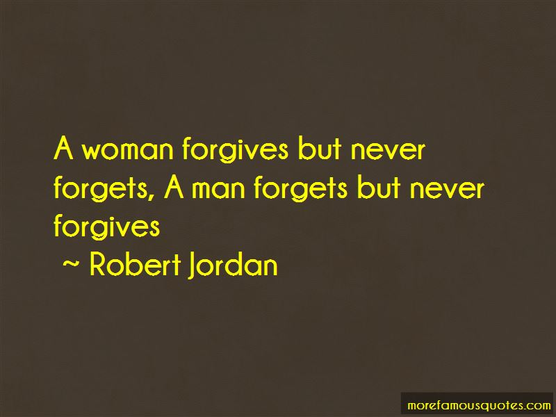 Forgives But Never Forgets Quotes