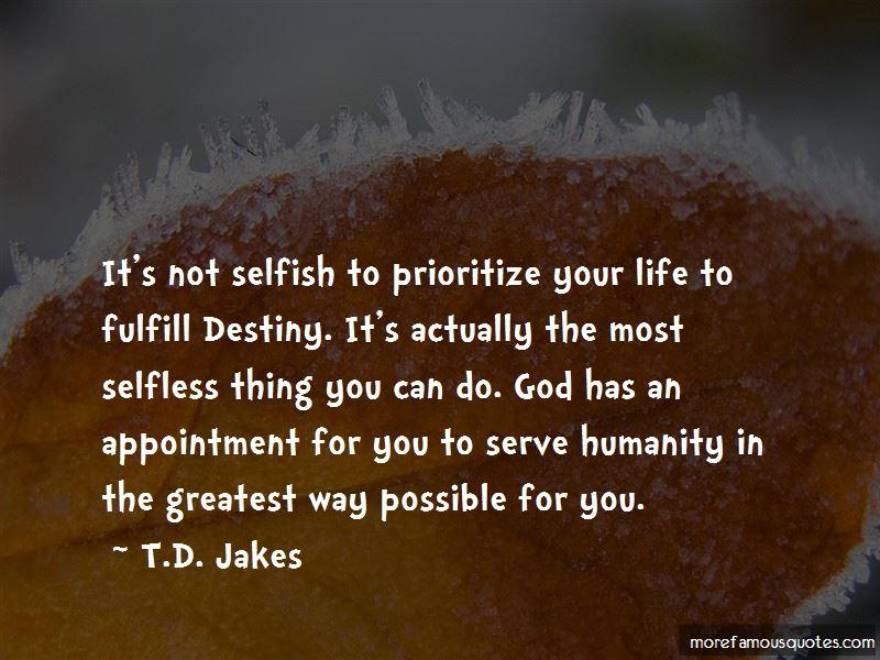 Fulfill Destiny Quotes