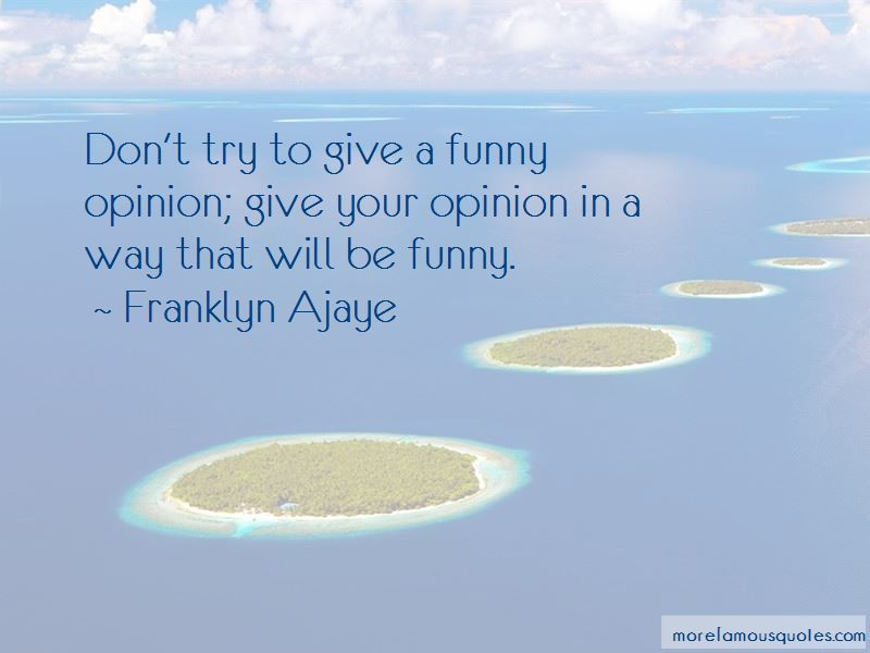 Funny In My Opinion Quotes Pictures 4