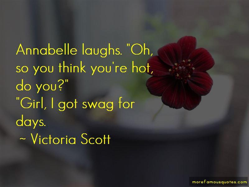 Girl Swag Quotes. \u201c