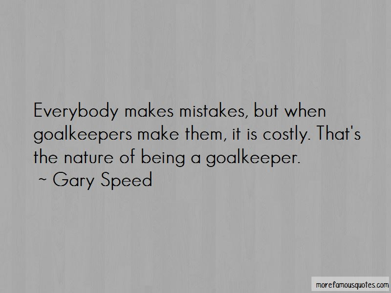 Goalkeeper Mistakes Quotes