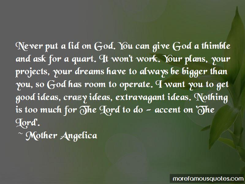 God Has Bigger Plans Quotes