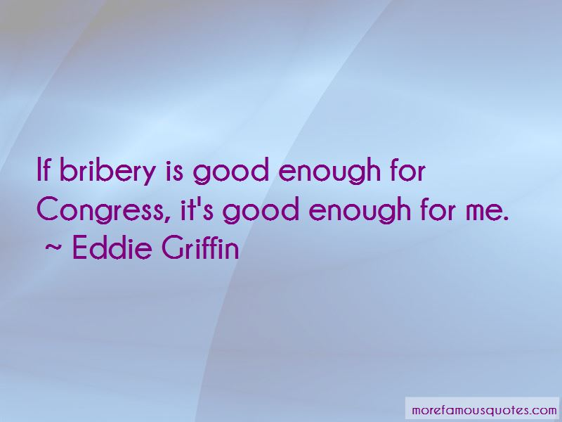 Good Bribery Quotes Pictures 2