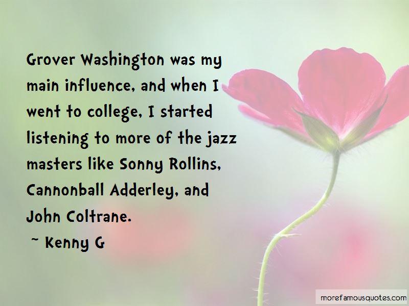 Grover Washington Quotes