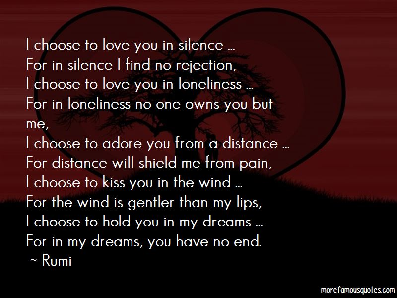 I Choose To Love You In Silence Quotes