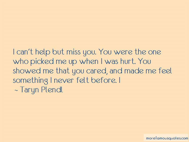 Quotes about missing someone who hurt you