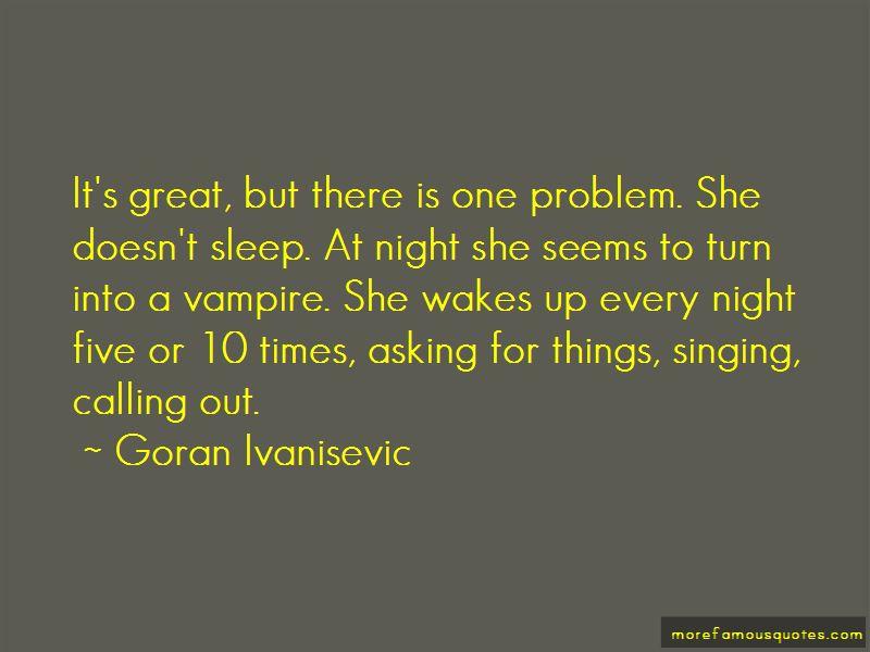 I Sleep Great Every Night Quotes