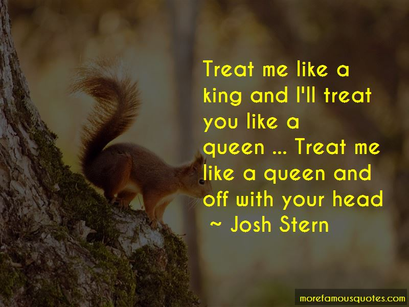 If U Treat Me Like A Queen Quotes