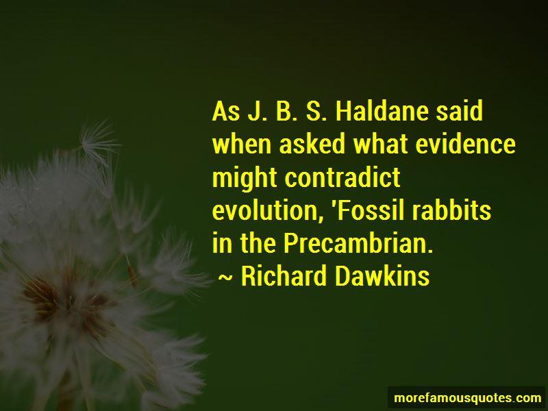J B S Haldane Quotes