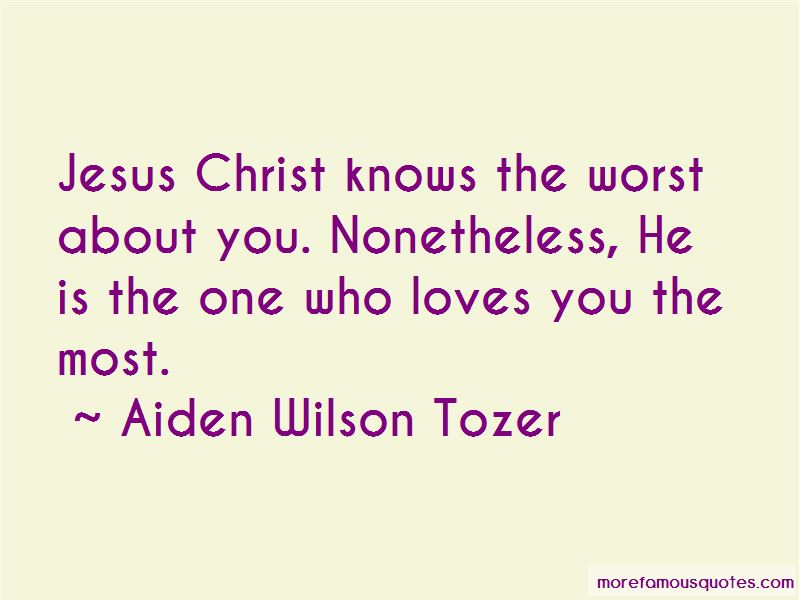 Jesus Christ Loves You Quotes Top 14 Quotes About Jesus Christ